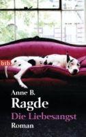 Random House Verlagsgruppe Gmb DIE LIEBESANGST - RAGDE, A. cena od 210 Kč
