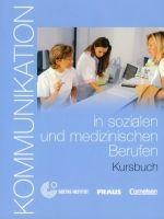 Cornelsen Verlagskontor GmbH KOMMUNIKATION IN SOZIALEN UND MEDIZINISCHEN BERUF KURSBUCH -... cena od 371 Kč
