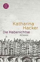 Fischer Verlage DIE HABENICHTSE - HACKER, K. cena od 252 Kč
