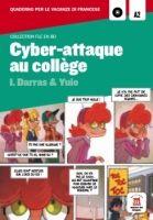 Maison des langues CYBER-ATTAQUE AU COLLEGE + CD A1-A2 - DARRAS, I. cena od 292 Kč