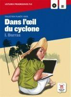 Maison des langues DANS L´OEIL DU CYCLONE + CD B1 - DARRAS, I. cena od 186 Kč