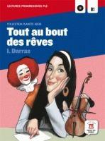 Maison des langues TOUT AU BOUT DES REVES + CD B1 - DARRAS, I. cena od 165 Kč