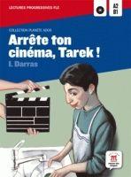 Maison des langues ARRETE TON CINEMA, TAREK! + CD A2-B1 - DARRAS, I. cena od 186 Kč