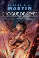 CELESA CANCION DE HIELO Y FUEGO 2: CHOQUE DE REYES - Martin George ... cena od 436 Kč