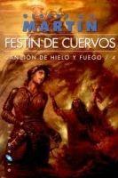 CELESA CANCION DE HIELO Y FUEGO 4: FESTIN DE CUERVOS - Martin Georg... cena od 0 Kč
