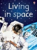 XXL obrazek Usborne Publishing USBORNE BEGINNERS: LIVING IN SPACE - DAYNES, K.