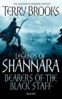 Little, Brown Book Group LEGENDS OF SHANNARA: BOOK ONE: BEARERS OF THE BLACK STAFF - ... cena od 198 Kč