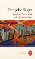 HACH-BEL BONJOUR NEW YORK: Suivi de Maisons louees - SAGAN, F. cena od 131 Kč