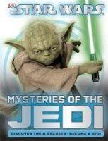 Dorling Kindersley MYSTERIES OF THE JEDI cena od 193 Kč