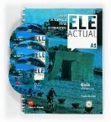 Grupo Editorial ELE ACTUAL A1 GUIA DIDACTICA - PALENCIA DEL BURGO, R., BOROB... cena od 0 Kč