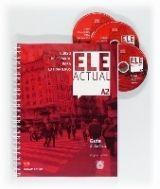 Grupo Editorial ELE ACTUAL A2 GUIA DIDACTICA - PALENCIA DEL BURGO, R., BOROB... cena od 0 Kč