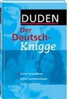 Bibliographisches Institut DUDEN DER DEUTSCH - KNIGGE cena od 0 Kč