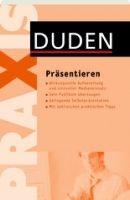 Bibliographisches Institut DUDEN PRAXIS - PRÄSENTIEREN cena od 217 Kč