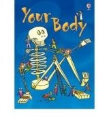 Usborne Publishing USBORNE BEGINNERS: YOUR BODY - TURNBULL, S. cena od 148 Kč