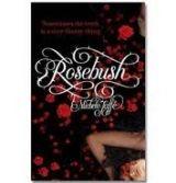 Little, Brown Book Group ROSEBUSH - JAFFE, M. cena od 231 Kč