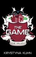 Little, Brown Book Group THE GAME: THE VALLEY - KUHN, K. cena od 231 Kč
