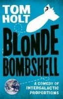 Little, Brown Book Group BLONDE BOMBSHELL - HOLT, T. cena od 265 Kč