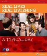 North Star ELT REAL LIVES, REAL LISTENING ELEMENTARY: A TYPICAL DAY + AUDIO... cena od 374 Kč