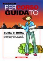 Bonacci Editore PERCORSO GUIDATO ROMA - DU BESSE, S. cena od 210 Kč