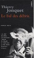 Volumen LE BAL DES DEBRIS - JONQUET, T. cena od 184 Kč