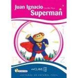 enClave ELE LECTURAS NINOS: JUAN IGNACIO SUPERMÁN + CD - PISOS, C. cena od 202 Kč