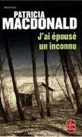 HACH-BEL J´AI ÉPOUSÉ UN INCONNU - MACDONALD, P. cena od 215 Kč
