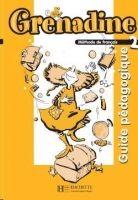 HACH-FLE GRENADINE 2 GUIDE PEDAGOGIQUE - POLETTI, M., L., PACCAGNINO,... cena od 432 Kč