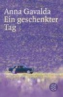 Fischer Verlage EIN GESCHENKTER TAG - GAVALDA, A. cena od 195 Kč