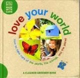 Dorling Kindersley LOVE YOUR WORLD - DK cena od 157 Kč