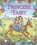 Walker Books Ltd PRINCESS FAIRY - DALE, P. cena od 359 Kč