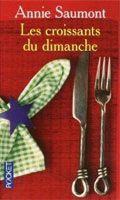 Interforum Editis LES CROISSANTS DU DIMANCHE - SAUMONT, A. cena od 171 Kč