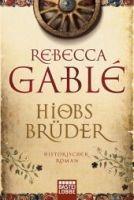 Verlagsgruppe Lübbe GmbH HIOBS BRÜDER - GABLE, R. cena od 269 Kč