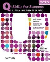 OUP ELT Q: SKILLS FOR SUCCESS INTRO LISTENING & SPEAKING STUDENT´S B... cena od 422 Kč