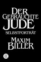 Fischer Verlage DER GEBRAUCHTE JUDE - BILLER, M. cena od 261 Kč