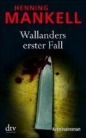 Deutscher Taschenbuch Verlag WALLANDERS ERSTER FALL - Und andere Erzählungen - MANKELL, H... cena od 249 Kč