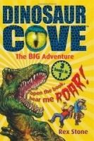 OUP ED DINOSAUR COVE: THE BIG ADVENTURE - STONE, R., SPOOR, M. cena od 315 Kč