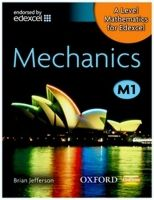 OUP ED A Level Mathematics for Edexcel: Mechanics M1 - Jefferson, B... cena od 551 Kč