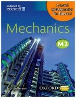 OUP ED A Level Mathematics for Edexcel: Mechanics M2 - Jefferson, B... cena od 417 Kč