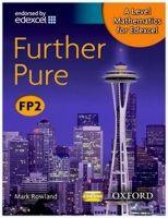 OUP ED A Level Mathematics for Edexcel: Further Pure FP2 - Rowland,... cena od 488 Kč
