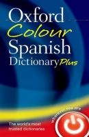 OUP References OXFORD COLOUR SPANISH DICTIONARY PLUS Third Edition Revised ... cena od 197 Kč