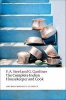OUP References THE COMPLETE INDIAN HOUSEKEEPER AND COOK (Oxford World´s Cla... cena od 181 Kč