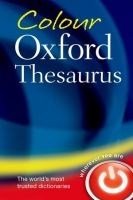 OUP References COLOUR OXFORD THESAURUS 3rd Edition Revised cena od 197 Kč
