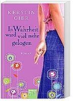 Verlagsgruppe Lübbe GmbH IN WARHEIT WIRD VIEL MEHR GELOGEN - GIER, K. cena od 216 Kč