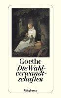 Diogenes DIE WAHLVERWANDTSCHAFTEN - GOETHE, J. W. von cena od 234 Kč