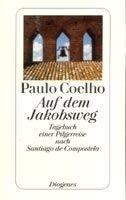 Diogenes AUF DEM JAKOBSWEG - COELHO, P. cena od 234 Kč