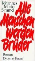 Knaur ALLE MENSCHEN WERDER BRÜDER - SIMMEL, J. M. cena od 359 Kč