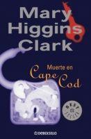RANDOM HOUSE MONDADORI MUERTE EN CAPE COD - HIGGINS CLARK, M. cena od 206 Kč