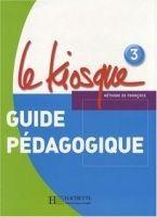 HACH-FLE LE KIOSQUE 3 GUIDE PEDAGOGIQUE - GALLON, F., HIMBER, C. cena od 486 Kč