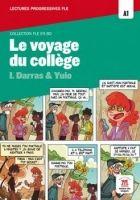 Maison des langues LE VOYAGE DU COLLEGE + CD A1 - DARRAS, I. cena od 292 Kč