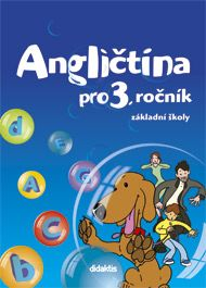 Kolářová D. a: Angličtina - učebnicet (3. roč. ZŠ) cena od 170 Kč